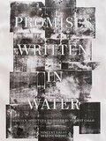 Promises Written in Water