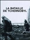 La Bataille de Tchernobyl