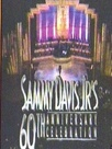 Sammy Davis, Jr. 60th Anniversary Celebration