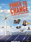 Power to Change - La Rébellion énergétique