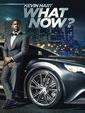 Kevin Hart : What Now ?