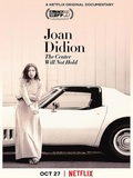 Joan Didion : Le centre ne tiendra pas