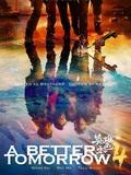 A Better Tomorrow 2018