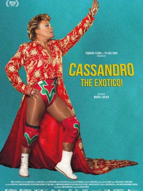 Cassandro, the exotico