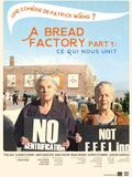 A Bread Factory, Part 1 : Ce qui nous unit