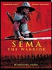 Sema the warrior