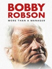 Bobby Robson : more than a manager
