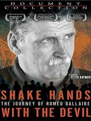 Shake hands with the Devil : The journey of Roméo Dallaire