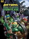 Batman vs. Teenage Mutant Ninja Turtles