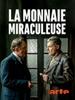 La Monnaie miraculeuse