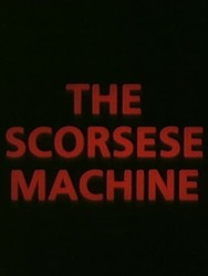 The Scorsese Machine