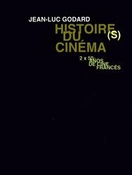 Histoire(s) du cinéma : Toutes les histoires