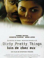 Dirty Pretty Things, loin de chez eux