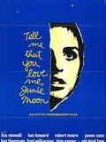 Dis-moi que tu m'aimes, Junie Moon