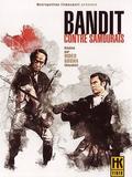Bandit contre samouraïs