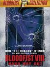 Bloodfist VIII: Trained to Kill