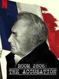 Chambre 2806 : L'Affaire DSK
