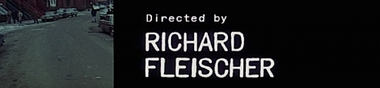 Richard Fleischer, du film criminel à la retraite [Top]